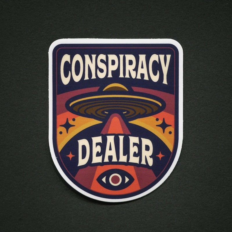 Conspiracy Dealer Sticker