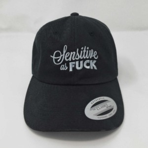 Sensitive as Fuck Hat